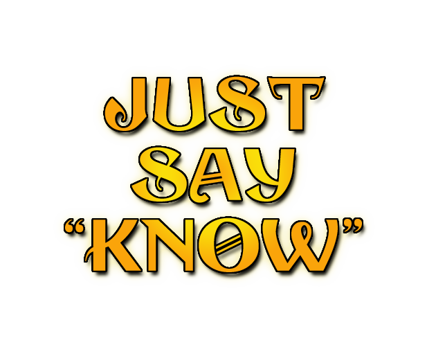 JustSayKnow-2 copy